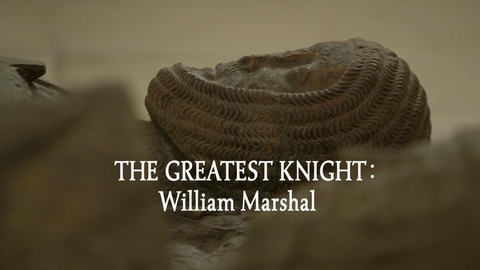 The Greatest Knight William Marshal