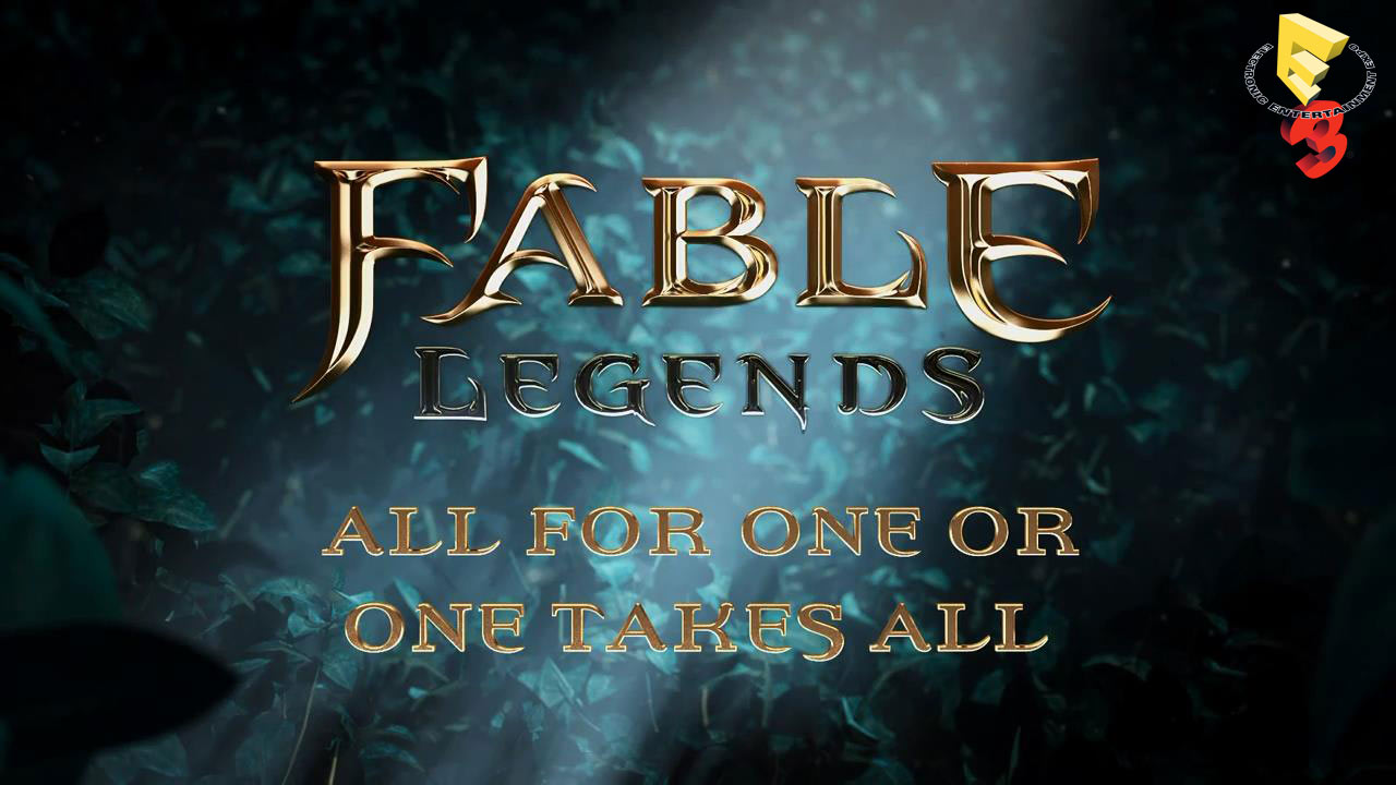Fabels Legends E3 2014