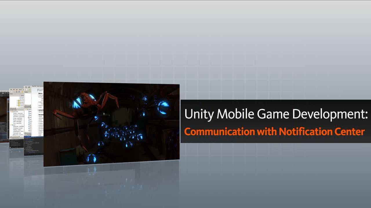 تریلر فیلم آموزشی Unity Mobile Game Development Communication with Notification Center