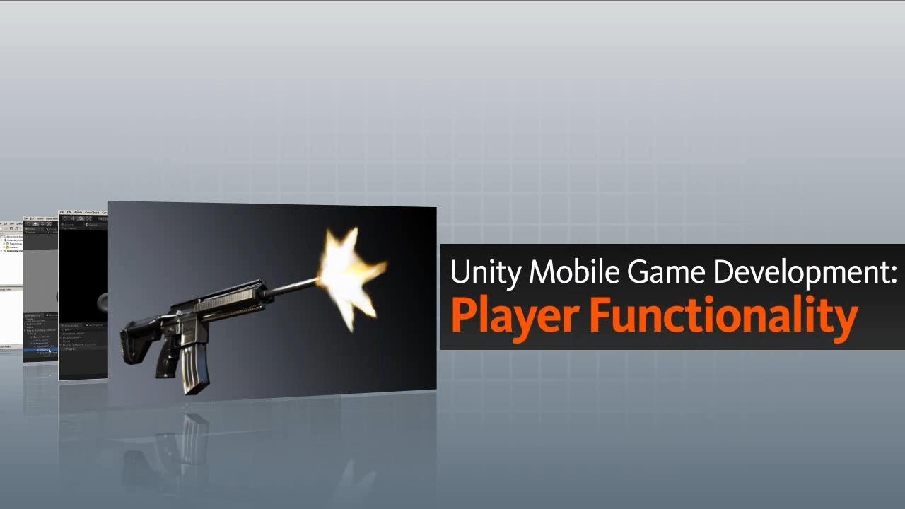 تریلر فیلم آموزشی Unity Mobile Game Development Player Functionality